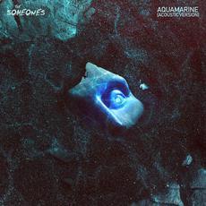 Aquamarine mp3 Single by The Someones