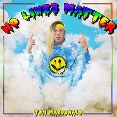No Lives Matter mp3 Single by Tom MacDonald
