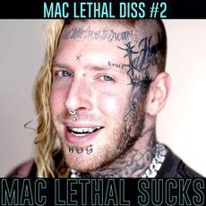 Mac Lethal Sucks mp3 Single by Tom MacDonald