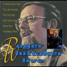 Roger Whittaker Live mp3 Live by Roger Whittaker