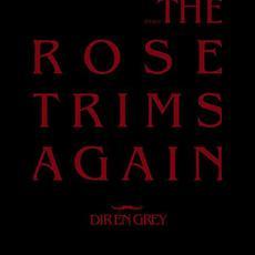 TOUR08 THE ROSE TRIMS AGAIN mp3 Live by DIR EN GREY