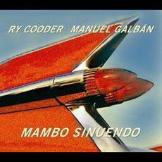 Mambo sinuendo mp3 Album by Ry Cooder & Manuel Galbán