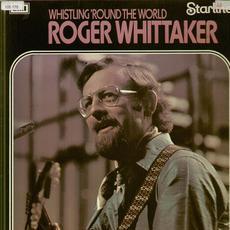 Whislig 'Round The World mp3 Album by Roger Whittaker