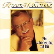 Ein schöner Tag mit Dir mp3 Album by Roger Whittaker