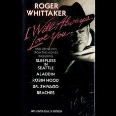 I Will Always Love You mp3 Album by Roger Whittaker