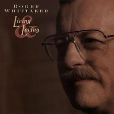 Living & Loving mp3 Album by Roger Whittaker