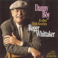Danny Boy & Other Irish Favorites mp3 Album by Roger Whittaker