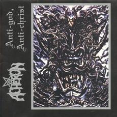 Anti-God, Anti-Christ mp3 Album by Acheron