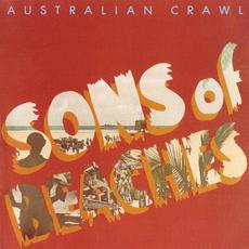 Sons of Beaches (Re-Issue) mp3 Album by Australian Crawl