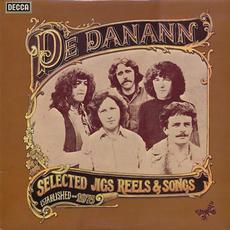 Selected Jigs, Reels and Songs mp3 Album by De Dannan
