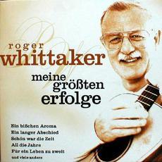 Meine größten Erfolge mp3 Artist Compilation by Roger Whittaker