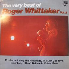 The Very Best Of Roger Whittaker, Vol. 2 mp3 Artist Compilation by Roger Whittaker