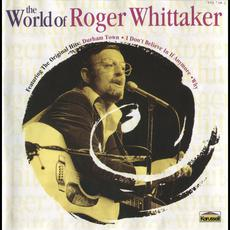 The World Of Roger Whittaker mp3 Artist Compilation by Roger Whittaker