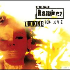 Looking for Love (Re-Issue) mp3 Single by Karen Ramirez
