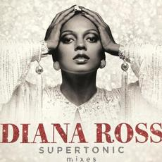 Supertonic Mixes mp3 Album by Diana Ross