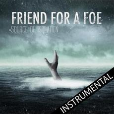 Source of Isolation (Instrumental) mp3 Album by Friend for a Foe