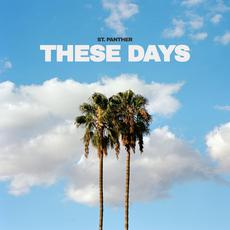These Days mp3 Album by St. Panther