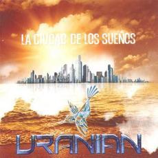 La ciudad de los sueños mp3 Album by Uranian