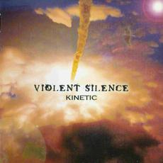 Kinetic mp3 Album by Violent Silence