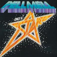 Only a Star mp3 Album by Pell Mell