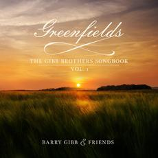 Greenfields: The Gibb Brothers Songbook, Vol. 1 mp3 Album by Barry Gibb