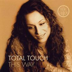 This Way mp3 Album by Total Touch