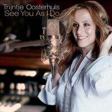 See You as I Do (Re-Issue) mp3 Album by Trijntje Oosterhuis