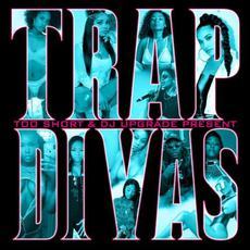 Too $hort & DJ Upgrade Present: Trap Divas mp3 Compilation by Various Artists