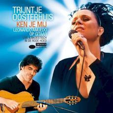 Ken je mij (feat. Leonardo Amuedo) (Live) mp3 Live by Trijntje Oosterhuis