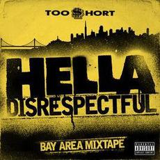 Hella Disrespectful Bay Area mp3 Artist Compilation by Too $hort