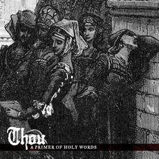 A Primer of Holy Words mp3 Artist Compilation by Thou