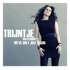 We've Only Just Begun mp3 Artist Compilation by Trijntje Oosterhuis