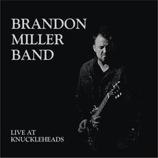 Live at Knuckleheads mp3 Live by Brandon Miller Band