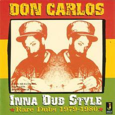 Inna Dub Style: Rare Dubs 1979-1980 mp3 Artist Compilation by Don Carlos