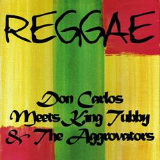 Don Carlos Meets King Tubby & The Aggrovators mp3 Artist Compilation by Don Carlos
