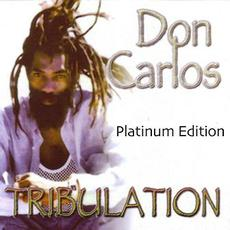 Tribulation (Plationum Edition) mp3 Artist Compilation by Don Carlos