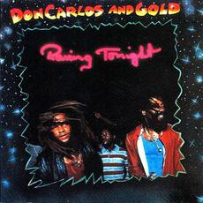 Raving Tonight mp3 Artist Compilation by Don Carlos and Gold