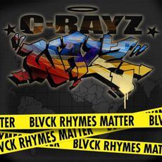 Blvck Rhymes Matter mp3 Album by C-Rayz Walz