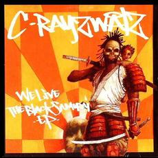 We Live: The Black Samurai EP mp3 Album by C-Rayz Walz