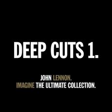Deep Cuts 1: Imagine - The Ultimate Collection. mp3 Album by John Lennon
