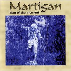 Man of the Moment mp3 Album by Martigan