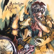 Archetype Asylum mp3 Album by Exodus to Infinity