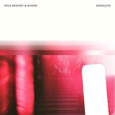 Satellite mp3 Album by Kyle McEvoy & Aviino