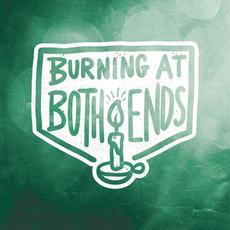 Burning at Both Ends mp3 Album by Burning At Both Ends