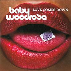 Love Comes Down mp3 Album by Baby Woodrose