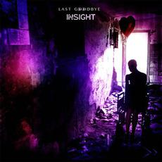 Last Goodbye mp3 Single by Insight (2)