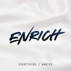 Everything I Wanted mp3 Single by Enrich