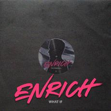 What If mp3 Single by Enrich