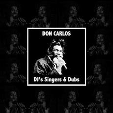 Don Carlos DJ's Singers & Dubs mp3 Compilation by Various Artists