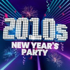 2010s New Year's Party mp3 Compilation by Various Artists